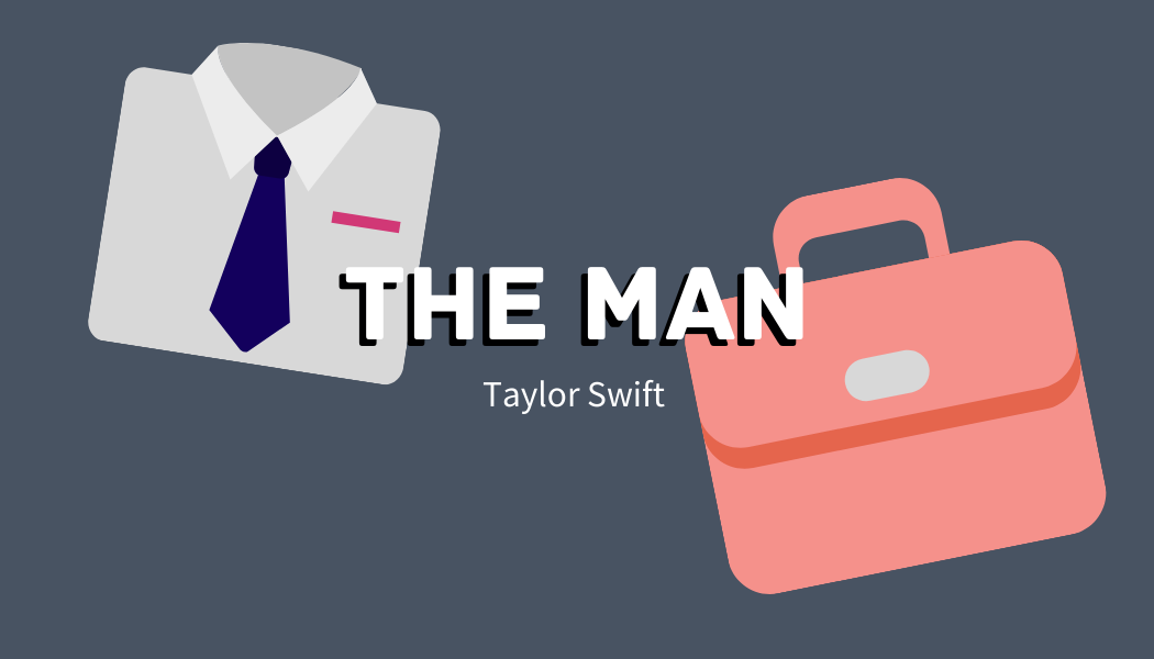 'The Man' - Taylor Swift